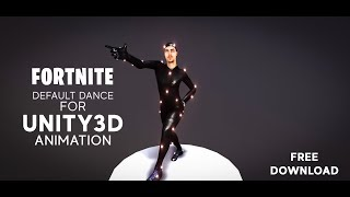 Fortnite default dance Animation for Unity3D (Free)