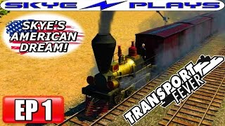 Transport Fever AMERICAN DREAM Part 1 ►A GREAT START!◀ (1850) Let