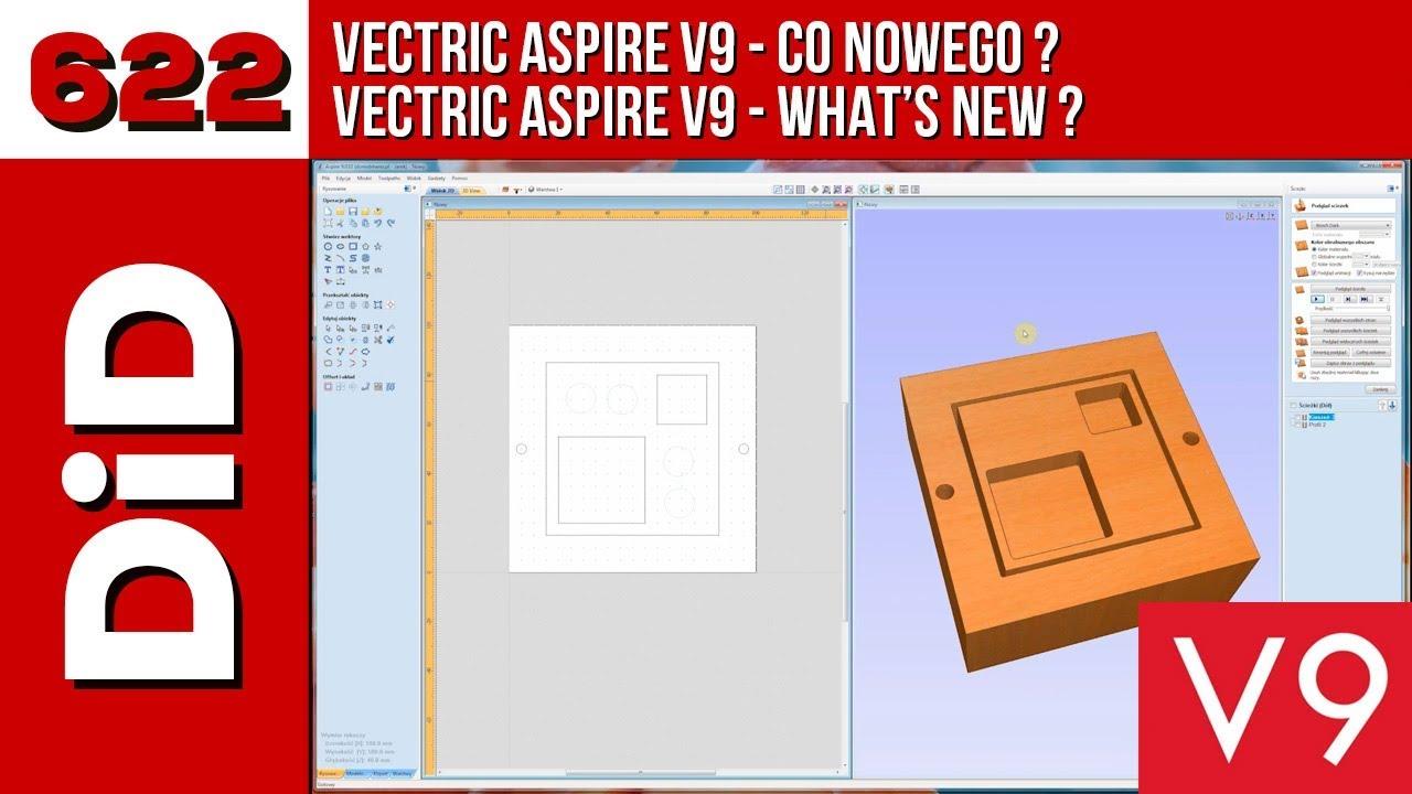622  Vectric Aspire V9 - co nowego?