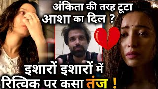 Did Asha Negi just take a dig at Ex-Lover Rithvik Dhanjani ?