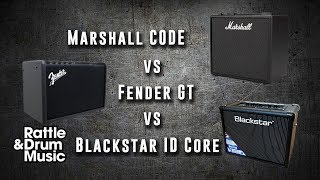 Marshall CODE vs Fender GT vs Blackstar ID Core - Digital Amp Shootout