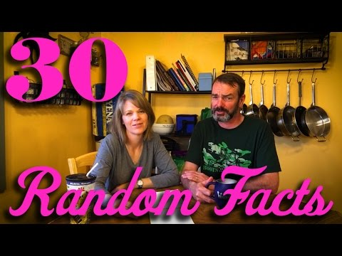 30 Random Facts About Us @ Chick-a-Woof Ranch