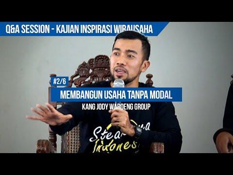 Q&A: Membangun Usaha Tanpa Modal - Kajian Inspirasi Wirausaha - Kang Jody