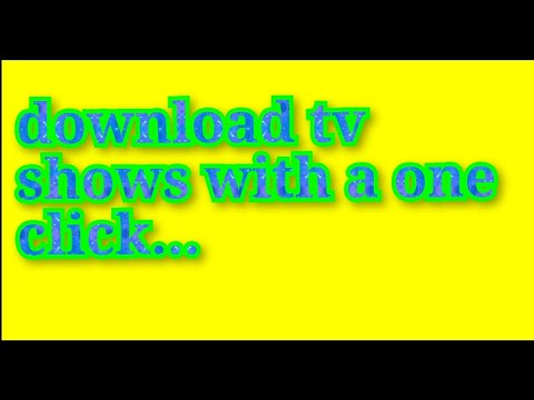 Download how to download tv shows, no torrent.