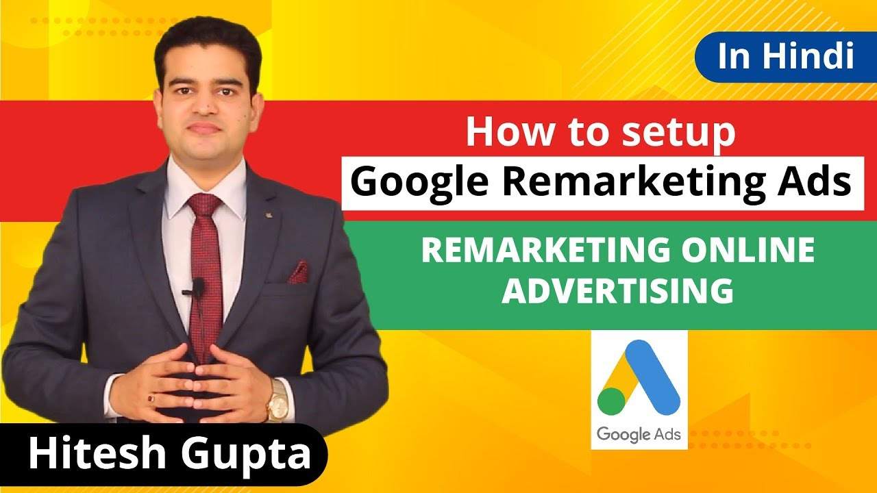 How To Set Up Remarketing Ads In Google 2019 | Google Display Remarketing Ads