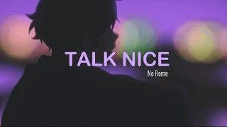 No Rome - Talk Nice (Lyrics)