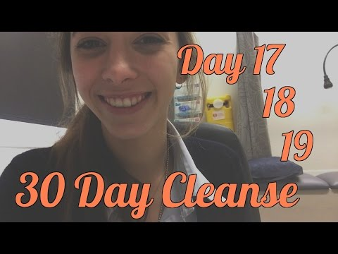 Day 17,18 & 19 | 30 Day Cleanse