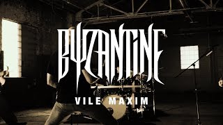 byzantine-quotvile-maximquot-official-video