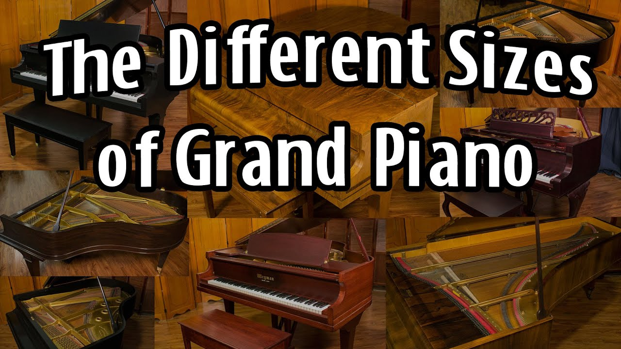 What are the different sizes of grand pianos youtube for What size is a grand piano