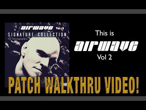 This is AIRWAVE Vol 2 for Omnisphere 2!