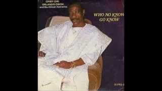 Orlando Owoh - Who No Know Go Know side two