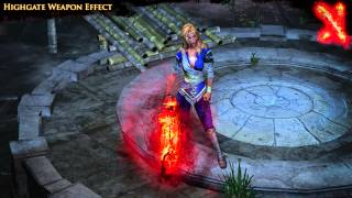 Path of Exile - Highgate Weapon Effect
