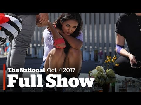 Watch Live: The National for Wednesday October 4, 2017: Vegas attack, Sears hardship fund