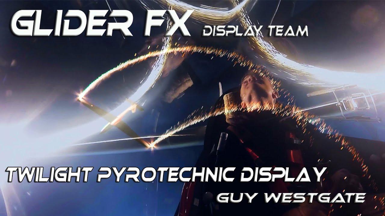 4K UHD GliderFX  Display Team  Twilight Pyrotechnic Display Flown by Guy Westgate
