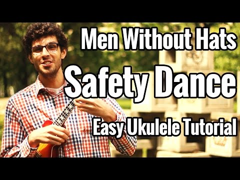 Men Without Hats   Safety Dance   Ukulele Tutorial
