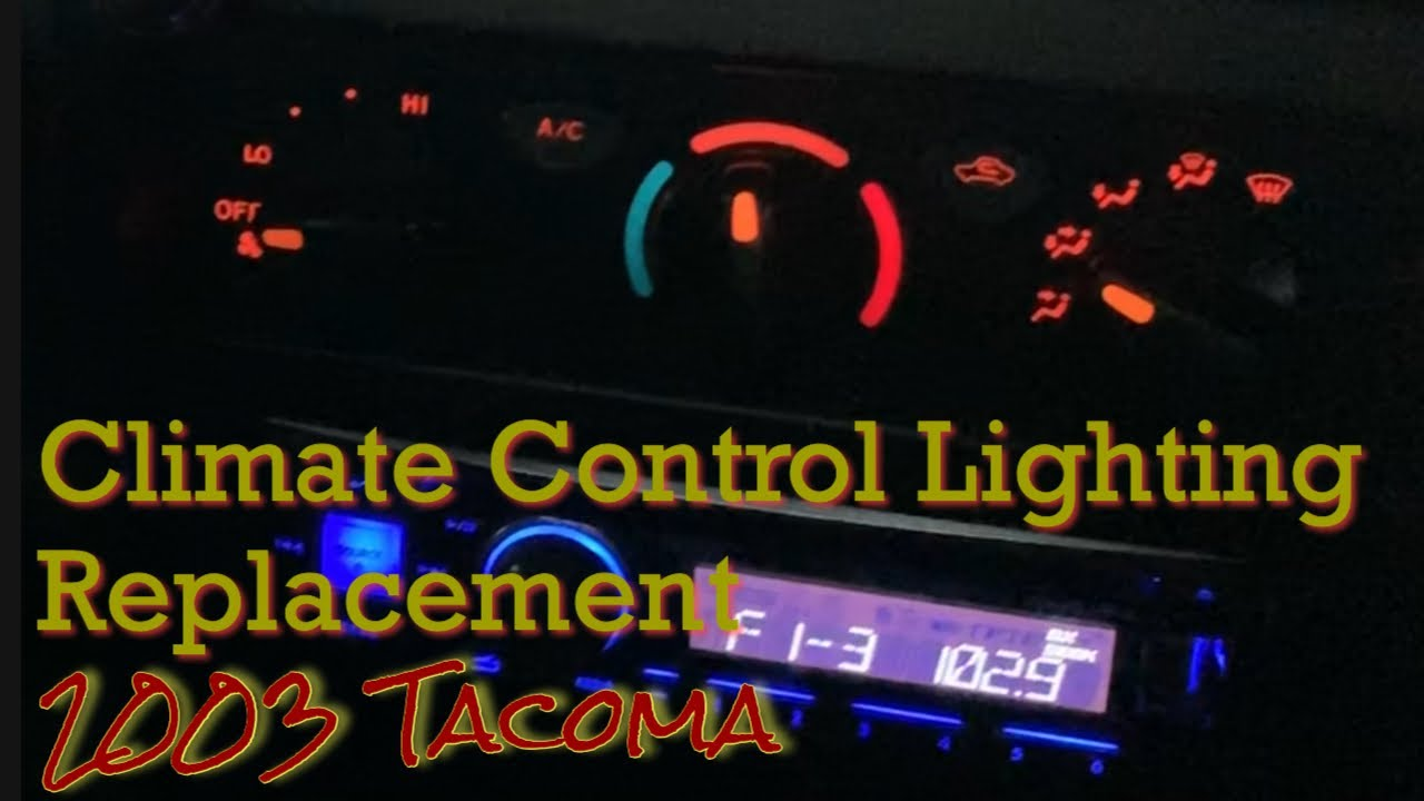 Replacing Temp Control Lights 03 Tacoma Youtube