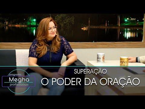 O Poder Da Oração | Sandra Assis Maia | Pgm Megha Profissionais N°640