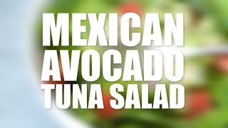 Mexican Avocado Tuna Salad Recipe