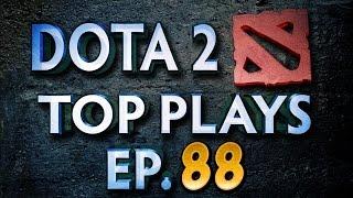 Dota 2 Top Plays - Ep. 88