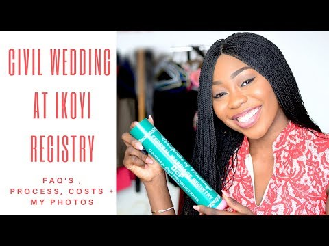 ALL YOU NEED TO KNOW ABOUT A NIGERIAN CIVIL WEDDING AT IKOYI REGISTRY| PROCESS, COSTS + MY PHOTOS