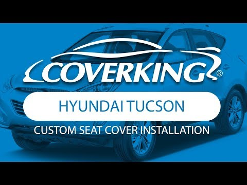 How To Install 2010-2015 Hyundai Tucson Custom Seat Covers | COVERKING®
