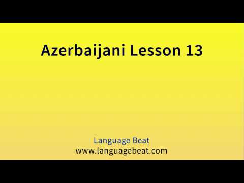 Learn Azerbaijani : Lessons 0 to 23 for Beginners