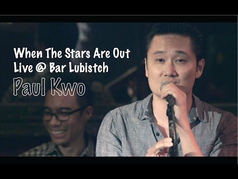 When The Stars Are Out  Paul Kwo Live @ Bar Lubistch   Video
