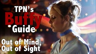 Buffy Episode Guide: Out of Sight, Out of Mind S1E11