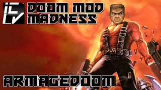 ArmageDooM - Doom Mod Madness