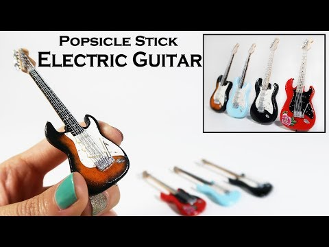 DIY Miniature - Electric Guitar (made With Popsicle Sticks!)