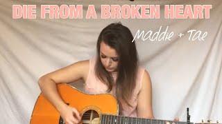 Maddie And Tae Die From A Broken Heart - Juleann Chadbourn Cover.mp3