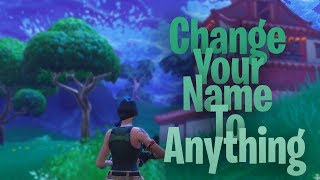 HOW TO CHANGE YOUR FORTNITE NAME TO ANYTHING, EVEN THE TAKEN ONES