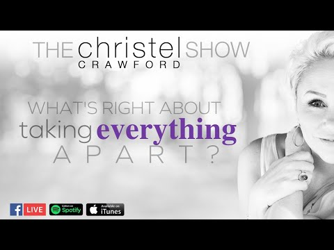 What's Right About Taking Everything Apart? By Christel Crawford Sn 3 Ep 35