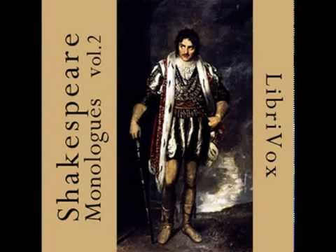 Best Shakespeare Monologues - Volume 2 - FULL Audio Book - Actors & Theater Student Resource