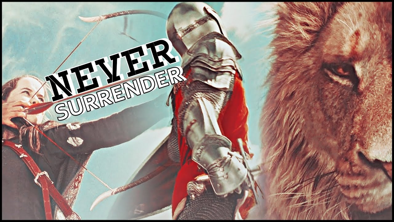 Download The Chronicles of Narnia    never surrender