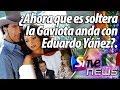 ¿Ahora que es soltera la Gaviota anda con Eduardo Yáñez?.