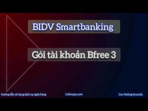 Gói tài khoản Bfree 3 BIDV Smartbanking