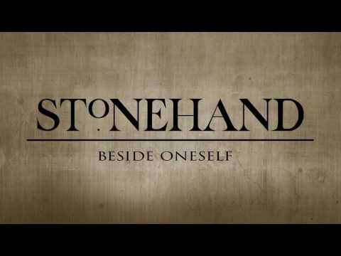 Stonehand - Beside Oneself