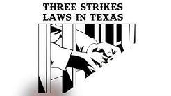 three strikes laws in texas