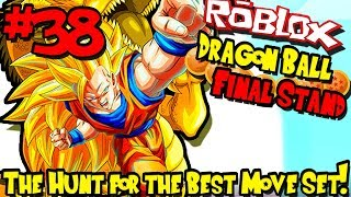 THE HUNT FOR THE BEST MOVE SET! | Roblox: Dragon Ball Final Stand - Episode 38