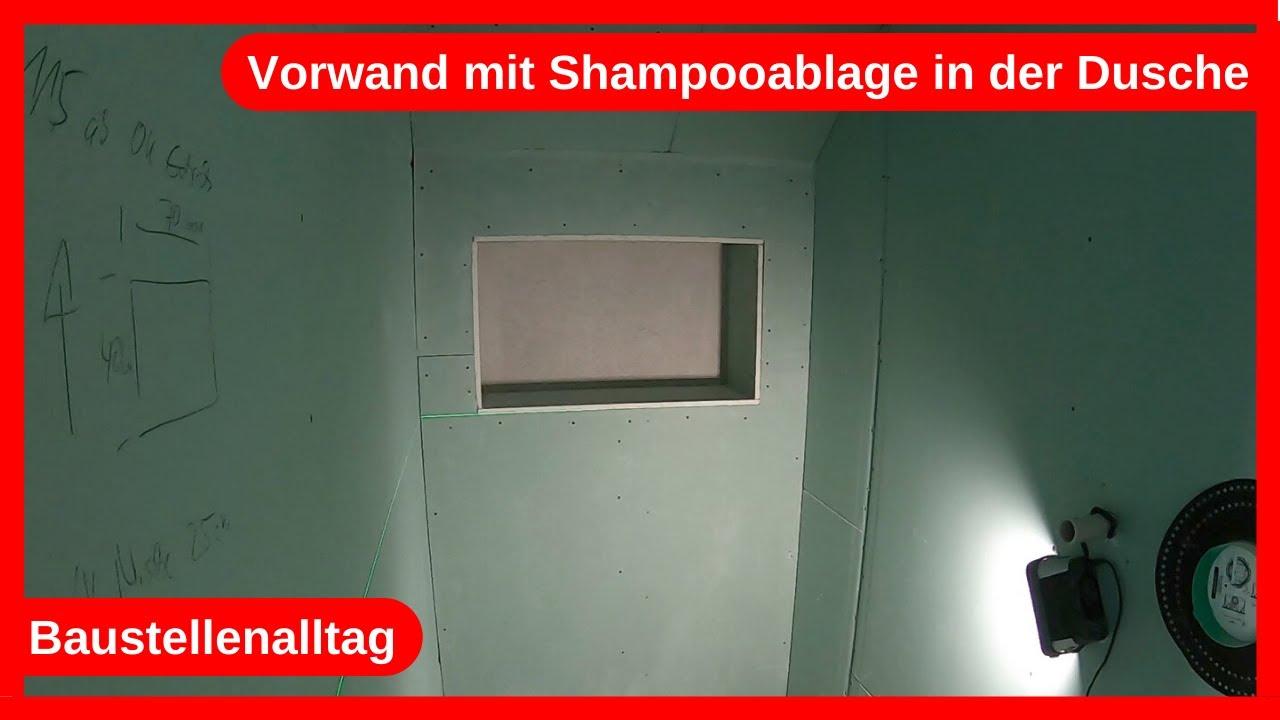 Vorwand mit Shampooablage Nische in der Dusche   Handwerker Alltag im  Trockenbau / Dachausbau DIY