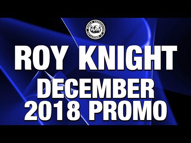 Roy Knight December 2018 Promo