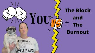 #authortube #writinghelp  Writer's Block and Burnouts