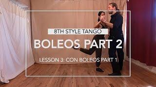 Boleos Part 2 Lesson 3: Con Boleos Part 1