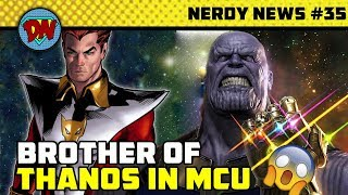 Brother Of Thanos, Stan Lee Cameo, Avengers 4 Trailer, Aquaman | Nerdy News #35