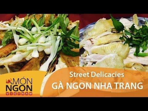 Gà Ngon Nha Trang| Món Ngon Việt Nam