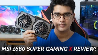 MSI GTX 1660 Super GAMING X Review | Good Enough For 1440p?!?