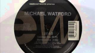 michael watford - love 4 2 (12