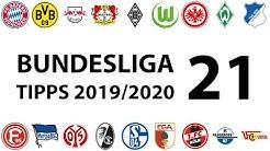 Bundesligatipps 21.Spieltag 2019/2020