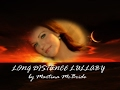 watch he video of LONG DISTANCE LULLABY (With Lyrics) -  Martina McBride